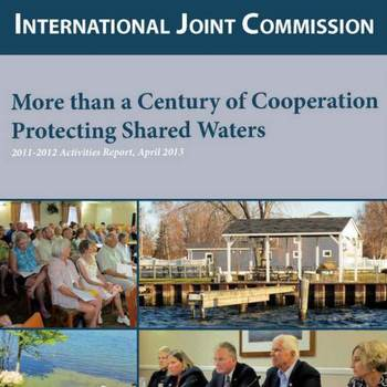 Recalling 2011 and 2012 IJC Activities, and Looking Ahead
